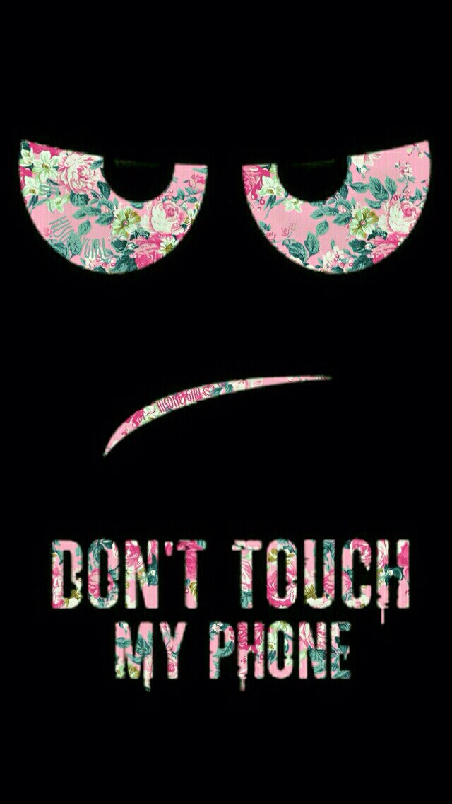 don-t-touch-my-phone-wallpaper-wp4406449