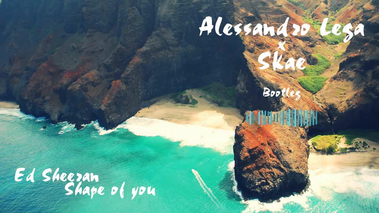 Ed-Sheeran-Shape-of-you-Alessandro-Lega-x-Skae-Tropical-bootleg-wallpaper-wp3805023