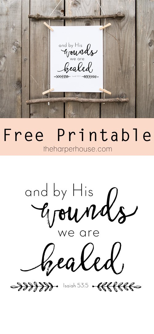 Free-Printable-And-by-His-Wounds-We-are-Healed-The-Harper-House-wallpaper-wp3605907