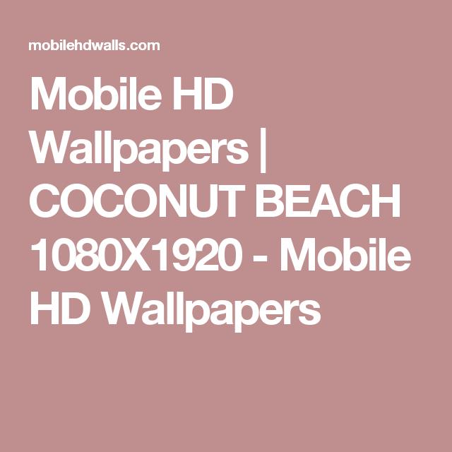 Mobile-HD-COCONUT-BEACH-1080X1920-Mobile-HD-wallpaper-wpc5807288
