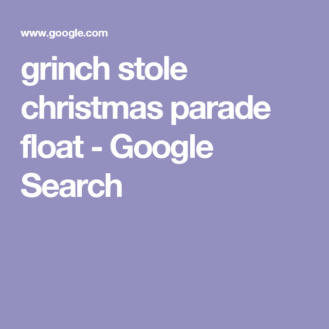grinch-stole-christmas-parade-float-Google-Search-wallpaper-wp3806110